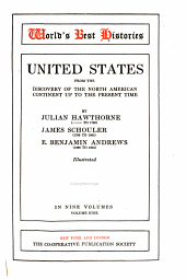 United States from the Discovery of the North American Continent Up to the Present Time: Volume 9
