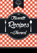 My Favorite Recipes Journal