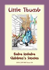 LITTLE THUMB - A Fairy Tale: Baba Indaba Children's Stories - Issue 158