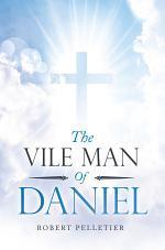The Vile Man of Daniel