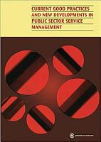 Current Good Practices and New Developments in Public Sector Service Management PDF