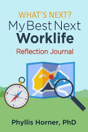 What's Next? My Best Next Worklife