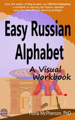 Easy Russian Alphabet  A Visual Workbook