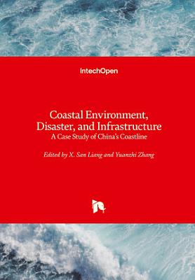 Coastal Environment, Disaster, and Infrastructure