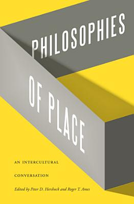 Philosophies of Place