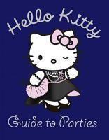 Hello Kitty Guide to Parties  Hello Kitty  PDF