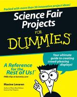 Science Fair Projects For Dummies PDF