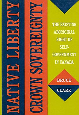 Native Liberty  Crown Sovereignty