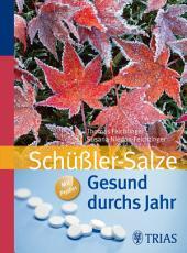 Gesund durchs Jahr mit Schüßler-Salzen: Ausgabe 3