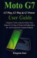 Moto G7 Series User Guide for Seniors