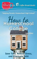 How to Homeschool College  Save Time  Reduce Stress  and Eliminate Debt