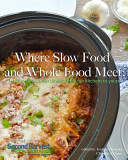 Where Slow Food and Whole Food Meet