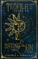 Te Fila S Guide To Saving The Sun PDF
