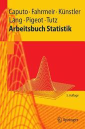 Arbeitsbuch Statistik: Ausgabe 5