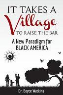 It Takes a Village to Raise the Bar