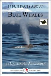 14 Fun Facts About Blue Whales A 15 Minute Book Book PDF