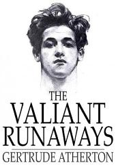 The Valiant Runaways
