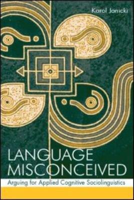 Language Misconceived PDF