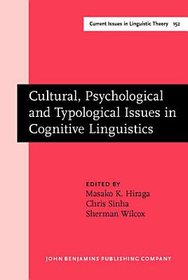 Cultural  Psychological and Typological Issues in Cognitive Linguistics