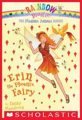 Magical Animal Fairies #3: Erin the Phoenix Fairy