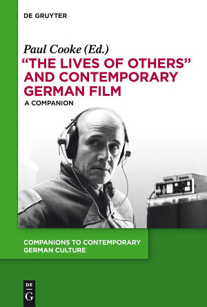 The Lives of Others  and Contemporary German Film PDF