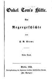 Onkel Toms Hütte: Eine Negergeschichte, Bände 1-3