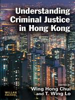 Understanding Criminal Justice in Hong Kong PDF