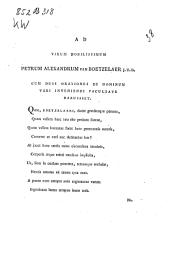 Ad virum nobilissimum Petrum Alexandrum van Boetzelaer J.U.D.: Cum duas orationes de hominum veri inveniendi facultate habuisset