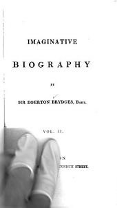 Imaginative Biography: Volume 2