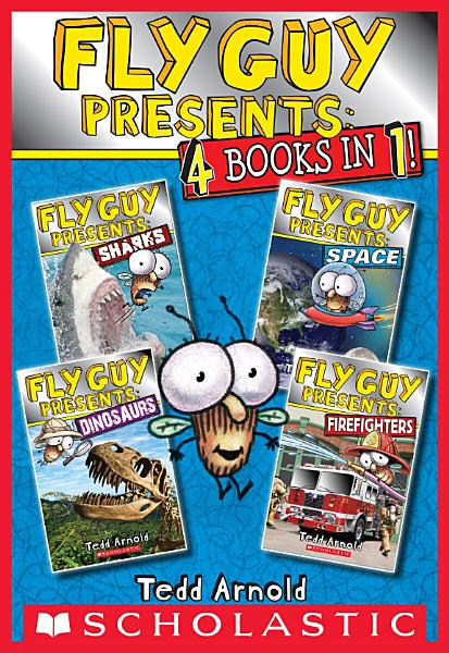 Fly Guy Presents  Sharks  Space  Dinosaurs  and Firefighters  Scholastic Reader  Level 2
