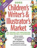 2002 Children's Writer's and Illustrator's Market
