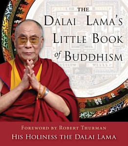 The Dalai Lama's Little Book of Buddhism Book