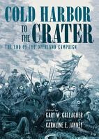 Cold Harbor to the Crater PDF