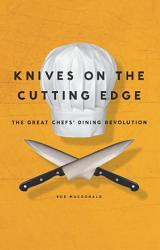 Knives On The Cutting Edge Book PDF