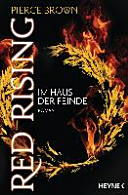 Red Rising   Im Haus der Feinde PDF