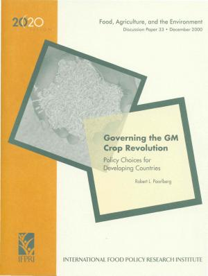 Governing the GM Crop Revolution