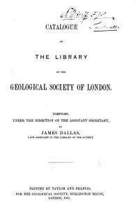 Catalogue of the Library of the Geological Society of London PDF