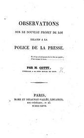 Observations sur le nouveau projet de loi relatif à la police de la presse