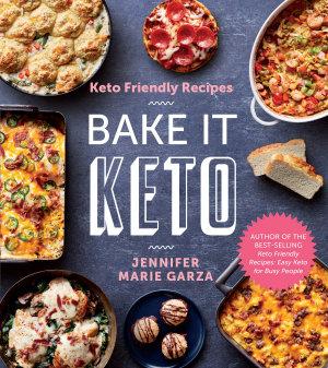 Keto Friendly Recipes  Bake It Keto PDF