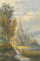 Thomas Girtin  80 Watercolours and Drawings PDF