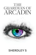The Guardian of Arcadin