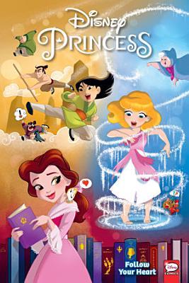 Disney Princess  Follow Your Heart