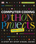 Computer Coding Python Projects for Kids Book