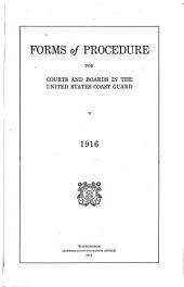 Forms of Procedure for Courts and Boards in the United States Coast Guard, 1916