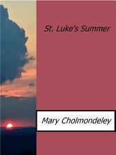 St. Luke's Summer
