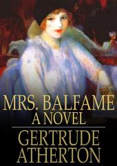 Mrs. Balfame: A Novel