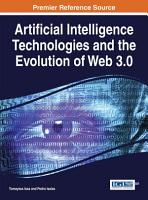 Artificial Intelligence Technologies and the Evolution of Web 3 0 PDF