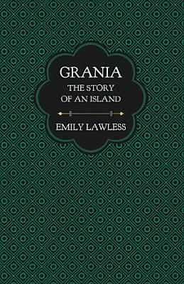 Grania   The Story of an Island