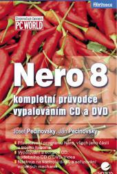 Nero 8: kompletní průvodce vypalováním CD a DVD
