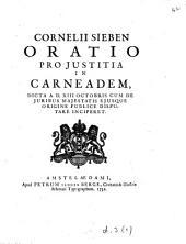 Cornelii Sieben Oratio pro justitia in Carneadem: Volume 1